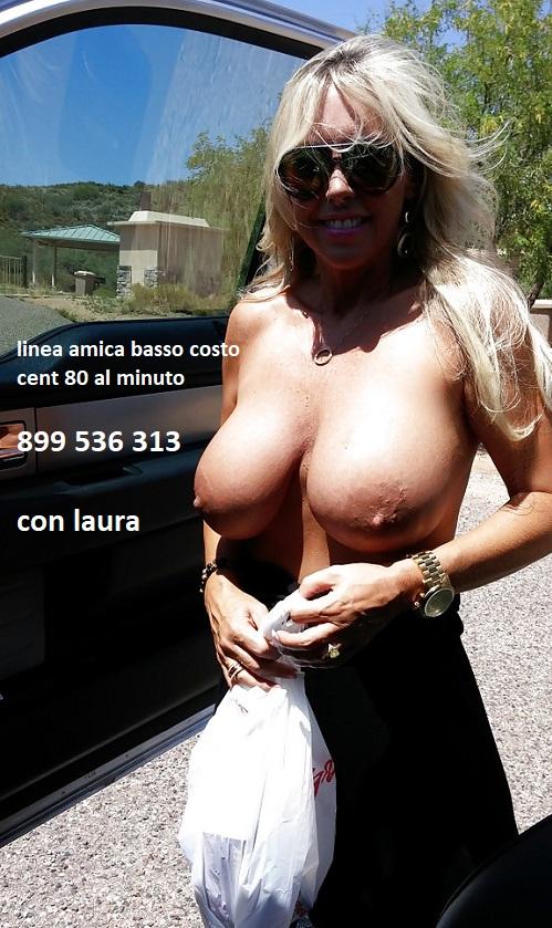 laura telefono erotico amico 899 536 313 chiacchiere e confidenze